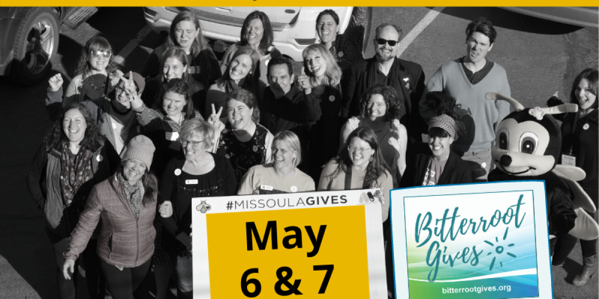 Missoula Gives Save the Date May 6th and 7th